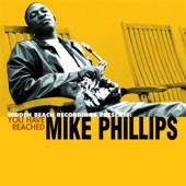 Mike Phillips - Will You Stick With Me