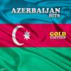 Azerbaijan Hit (Gold Edition) - Various Artists