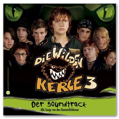 Wilde Kerle 3 (Soundtrack) - Bananafishbones
