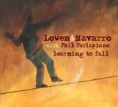 Lowen & Navarro with Phil Parlapiano - Better Man