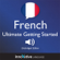 Innovative Language Learning - Learn French: Ultimate Getting Started with French Box Set, Lessons 1-55: Beginner French #33