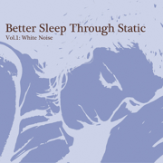 Brown Noise (Without Fade) - Better Sleep Through Static - Better Sleep Through Static