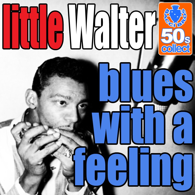 Blues With A Feeling (Digitally Remastered) - Single