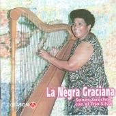 La Negra Graciana - La María Chuchena