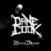 ISolated INcident (Deluxe Version) - Dane Cook