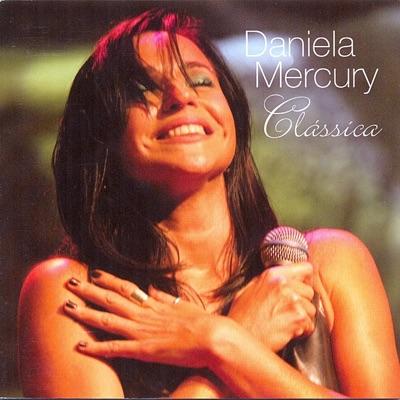 Clássica - Daniela Mercury