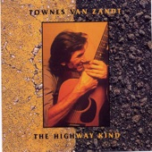 Townes Van Zandt - (I Heard That) Lonesome Whistle