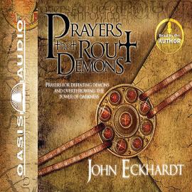 Prayers That Rout Demons (Unabridged) audiobook