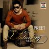 Jeende Rahe (feat. Jeeti) - Preet Harpal