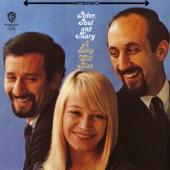 Peter, Paul & Mary - Motherless Child