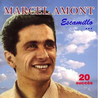 Escamillo... - 20 Succès - Marcel Amont