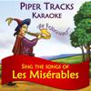 Sings the Songs of Les Miserables ((Karaoke)) - Piper Tracks