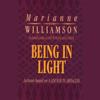 Marianne Williamson - Being in Light artwork