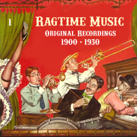 Various Artists - Ragtime Music, Vol. 1 (Original Recordings 1900-1930) artwork