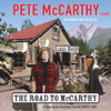 Pete McCarthy - The Road to McCarthy (Abridged Nonfiction) artwork