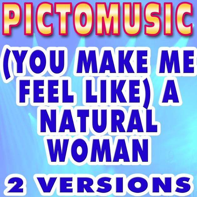 You Make Me Feel Like A Natural Woman Instrumental