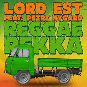Lord Est - Reggaerekka (Radio Edit) [feat. Petri Nygård]