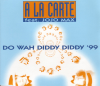 A la Carte & Jojo Max - Do Wah Diddy Diddy '99 (Extended Rap Remix) artwork