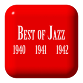 Best of Jazz Music, 1940, 1941 and 1942