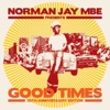 Norman Jay MBE Presents Good Times - 30th Anniversary Edition