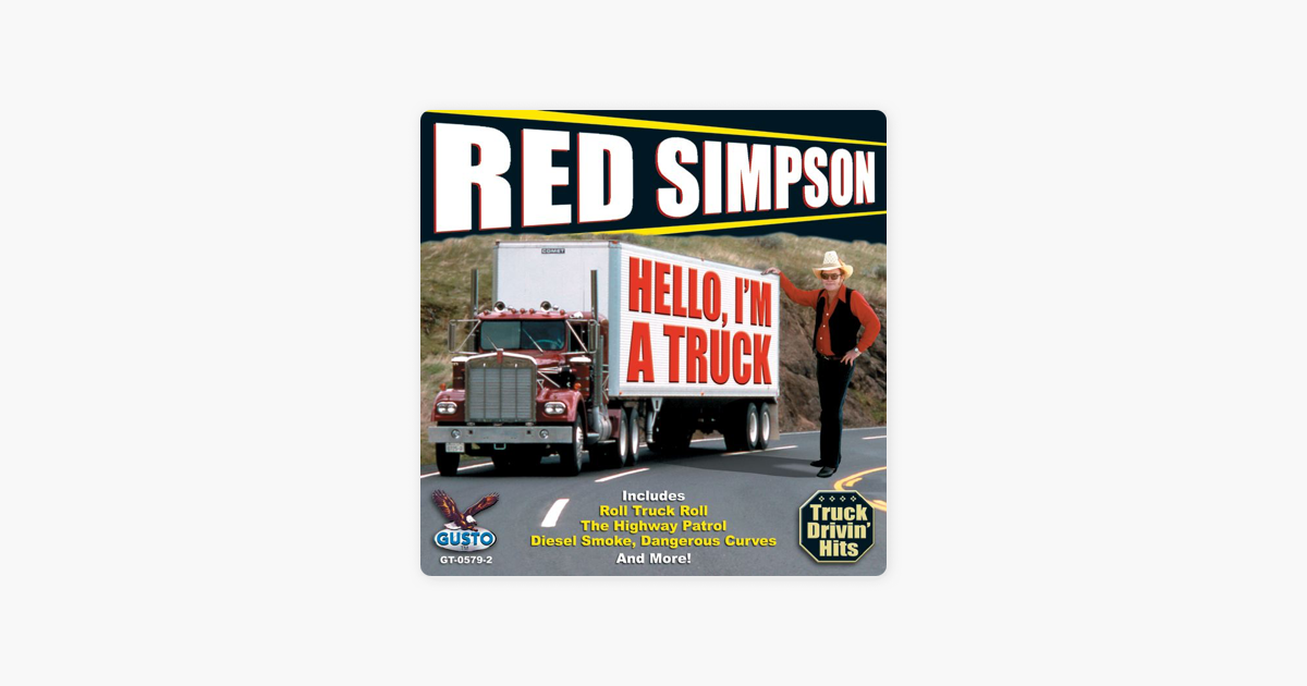 ‎Hello, I'm a Truck by Red Simpson