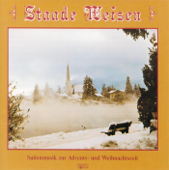 Staade Weisen - Saitenmusik zur Advents- und Weihnachtszeit