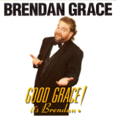 Good Grace Its Brendan