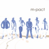 m-pact - What Are You Doing the Rest of Your Life?