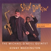 Michael O'Neill Quintet featuring Kenny Washington with special - So What