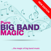 Pure Big Band Magic (New Edition)