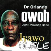 Iyawo Olele - Dr. Orlando Owoh and His Omimah Band