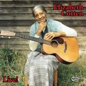 Elizabeth Cotten: Live!