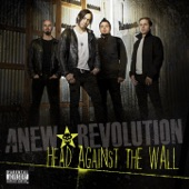 Anew Revolution - Head Against The Wall