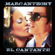 Marc Anthony - El Cantante (Music from and Inspired by the Original Motion Picture)