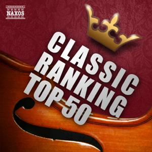 Various Artists - クラシック人気曲ランキングTOP50![コミック、アニメ、映画、ドラマ、CM、ポップス、フィギュアスケートなどに登場したイマドキのクラシックを人気ランク順に収録]