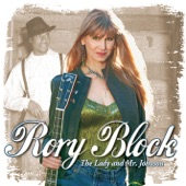 Rory Block - Last Fair Deal Gone Down