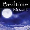 Classical Lullabies - Bedtime Mozart: Classical Lullabies for Babies artwork