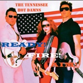 The Tennessee Hot Damns - This Could Be Love (Or a Good Beer Buzz)