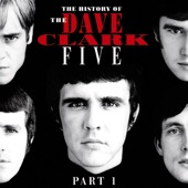 The Dave Clark Five - When