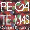 Dyland & Lenny - Pégate Más ilustración