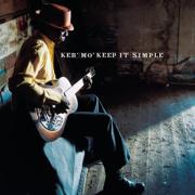 Keep It Simple - Keb' Mo' - Keb' Mo'