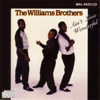 I'll Take You There - The Williams Brothers