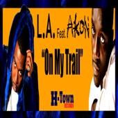 On My Trail (feat. Akon) - Single