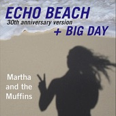 Martha and the Muffins - Echo Beach 30th Anniversary Version