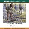 Charles Dickens - Bleak House (Dramatised) [Original Staging]  artwork