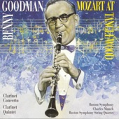 Benny Goodman;Charles Münch - Concerto in A for Clarinet and Orchestra, K. 622: Allegro