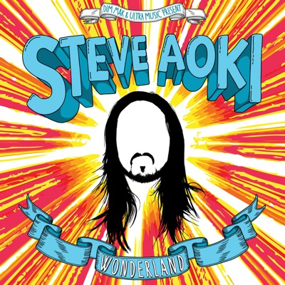 Wonderland (Bonus Track Version) - Steve Aoki