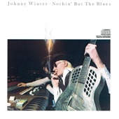 Nothin' But The Blues-Johnny Winter
