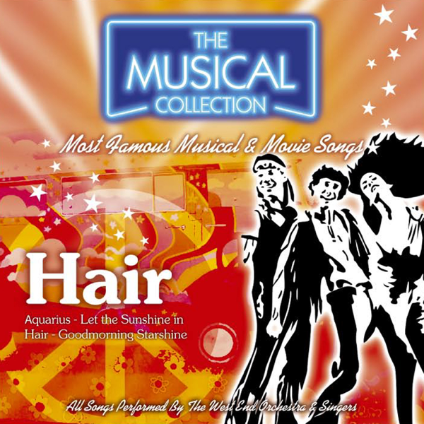 Hair (The Musical Collection) by West End Orchestra and Singers