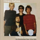Glaxo Babies - This Is Your Life